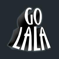 Go La La