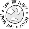 Love Nature, Love the Planet, Recycle